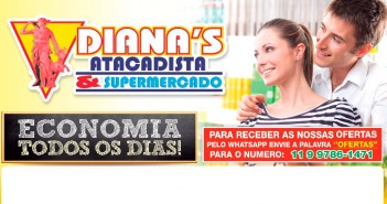 Confira as ofertas do Diana's